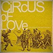 Play & Download Circus of Love by Benjamin Dunn And Friends | Napster