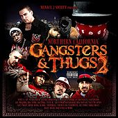 Play & Download Menace 2 Society Presents: Northern California Gangsters & Thugs, Vol. 2 by Various Artists | Napster