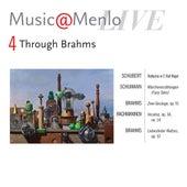 Play & Download Music@Menlo 2011 Through Brahms Disc IV: Schubert - Schumann - Brahms - Rachmaninoff - Brahms by Various Artists | Napster