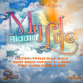 Play & Download My Life Riddim by Various Artists | Napster