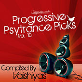 Play & Download Progressive Psy Trance Picks Vol.10 by Various Artists | Napster