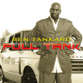 Play & Download Full Tank by Ben Tankard | Napster