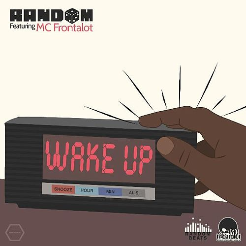Wake Up! (feat. MC Frontalot) - Single by Random AKA Mega Ran