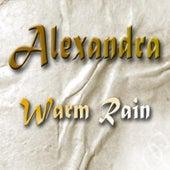 Play & Download Warm Rain - Single by Alexandra | Napster