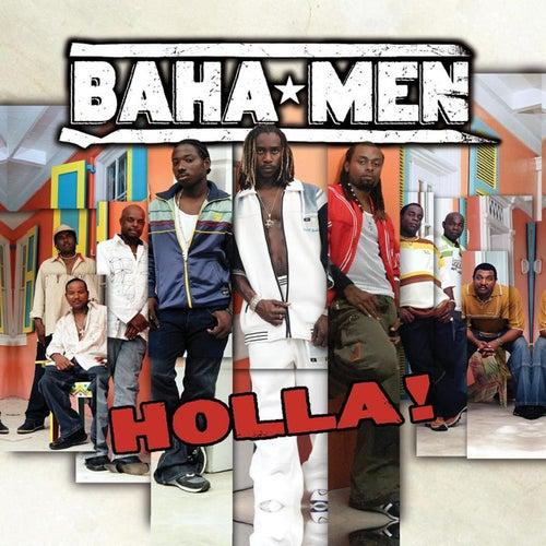 Holla! by Baha Men
