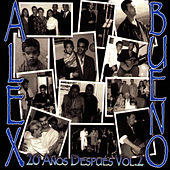 Play & Download 20 Anos Despues Vol. 2 by Alex Bueno | Napster