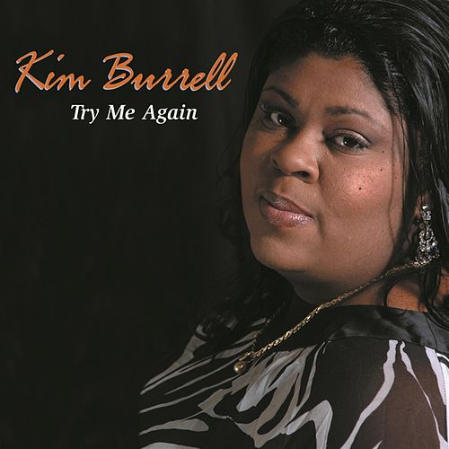 Play & Download Try Me Again [2004] by Kim Burrell | Napster