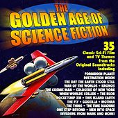 Play & Download The Golden Age of Science Fiction: 35 Classic Film and TV Themes - Original Soundtrack Recordings by Various Artists | Napster