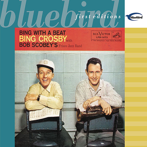 Play & Download Bing With A Beat by Bing Crosby | Napster