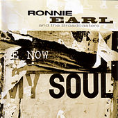 Play & Download Now My Soul by Ronnie Earl | Napster