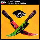 Lucha Rock by El Gran Silencio
