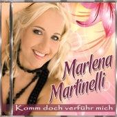 Komm doch verführ mich by Marlena Martinelli