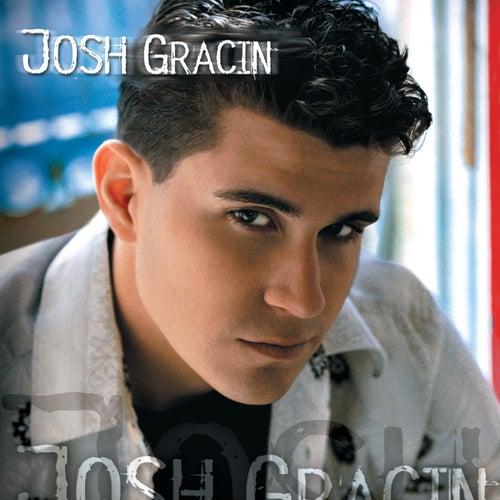 Play & Download Josh Gracin by Josh Gracin | Napster