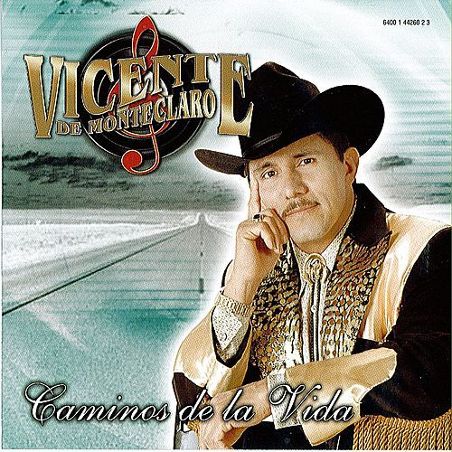 Play & Download Caminos de la Vida by Vicente De Monteclaro | Napster