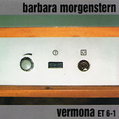Play & Download Vermona ET 6-1 by Barbara Morgenstern | Napster