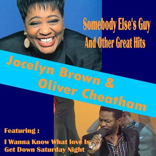 Play & Download Somebody Else's Guy and Other Great Hits by Jocelyn Brown | Napster
