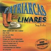 Play & Download Soy Feliz by Patriarcas De Linares | Napster