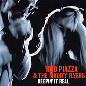 Play & Download Keepin' It Real by Rod Piazza & The Mighty Flyers | Napster