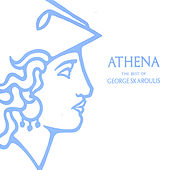 Play & Download Athena: The Best Of George Skaroulis by George Skaroulis | Napster