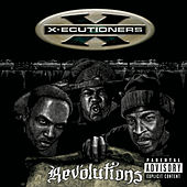 Revolutions von The X-Ecutioners