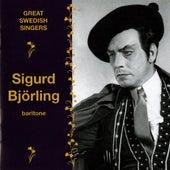 Play & Download Great Swedish Singers: Sigurd Bjorling (1942-1968) by Sigurd Bjorling | Napster