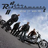 Play & Download The Refreshments: Wish It Was Me (Single) by Refreshments | Napster