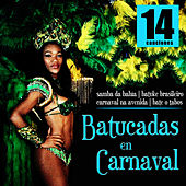 Play & Download Batucadas en Carnaval by Samba Brazilian Batucada Band | Napster