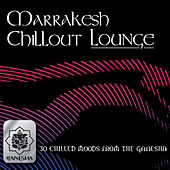 Marrakesh Chillout Lounge by Various Artists