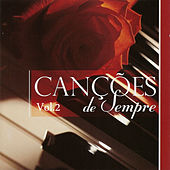 Play & Download Canções de Sempre Vol. II by Various Artists | Napster