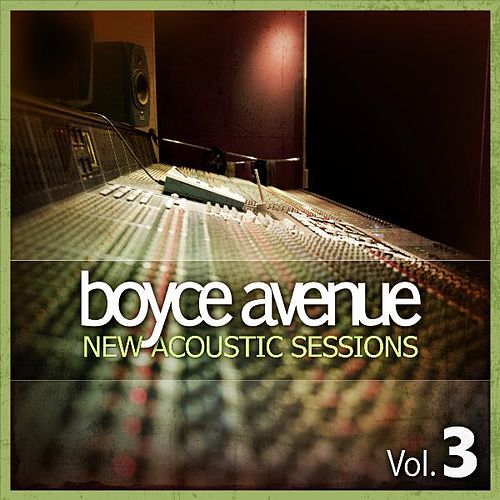 Play & Download New Acoustic Sessions, Vol. 3 by Boyce Avenue | Napster