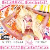 Pink Friday ... Roman Reloaded by Nicki Minaj