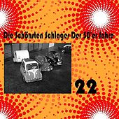 Play & Download Die Schönsten Schlager Der 50'er Jahre, Vol. 22 by Various Artists | Napster