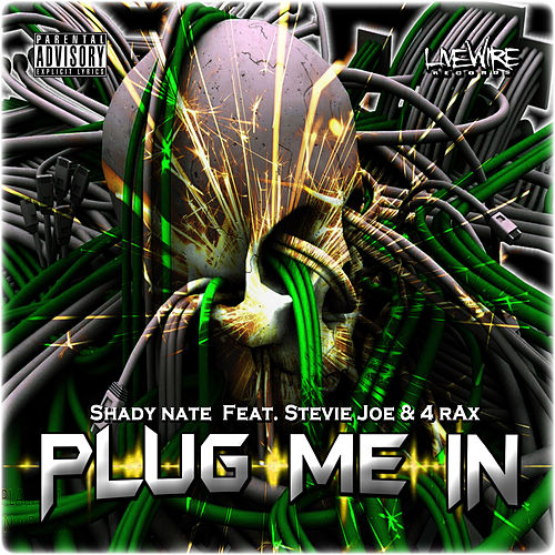 Play & Download Plug Me In (feat. Stevie Joe & 4rAx) by Shady Nate | Napster