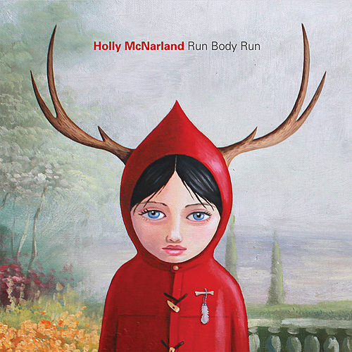 Play & Download Run Body Run by Holly McNarland | Napster