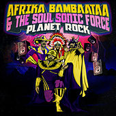Planet Rock by Afrika Bambaataa