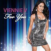Play & Download For You by Viennie V | Napster