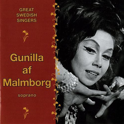 Great Swedish Singers: Gunilla af Malmborg (1963-1985) by Gunilla Af Malmborg