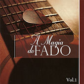 A Magia do Fado Vol. I by Various Artists