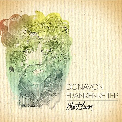 Play & Download Start Livin' by Donavon Frankenreiter | Napster
