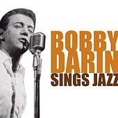 Bobby Darin Sings Jazz von Bobby Darin