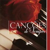 Play & Download Canções de Sempre Vol. I by Various Artists | Napster