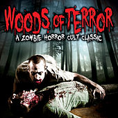 Woods of Terror Soundtrack by Various Artists