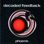 Play & Download Phoenix by Decoded Feedback | Napster