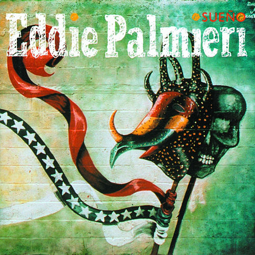 Play & Download Sueño by Eddie Palmieri | Napster