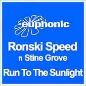 Play & Download Run to the Sunlight by Ronski Speed | Napster