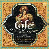 Play & Download Café (Orient meets Occident) by Various Artists | Napster