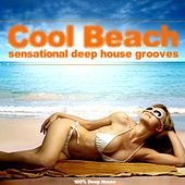 Play & Download Cool Beach (Sensational Deep House Grooves) by Various Artists | Napster