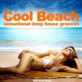 Cool Beach (Sensational Deep House Grooves) by Various Artists