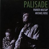 Play & Download Palisade by Parker Millsap | Napster
