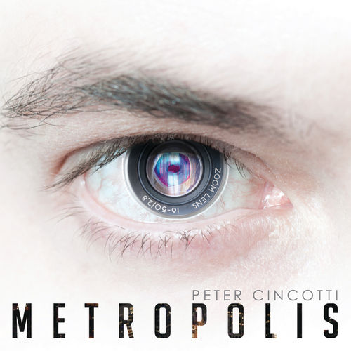 Metropolis by Peter Cincotti